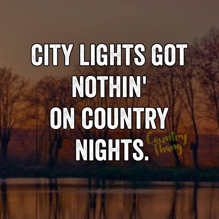 Good Country Song Quotes: 414 Best ♡COUNTRY GIRL SAYINGS♡ Images On Pinterest