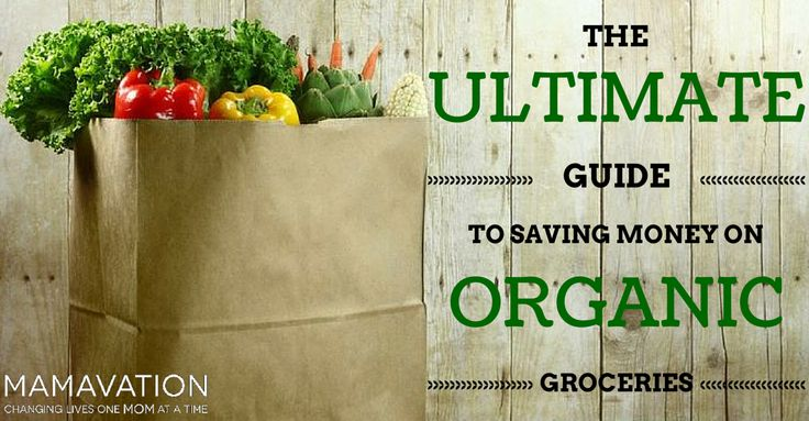 """""""The Ultimate Guide to Saving Money on Organic Groceries"""" http://www.mamavation.com/2015/07/the-ultimate-guide-to-saving-money-on-organic-groceries.html #organic #budget"""