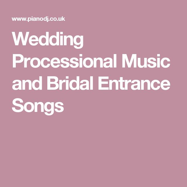 Best 25 wedding processional music ideas on pinterest wedding wedding processional music and bridal entrance songs junglespirit Gallery