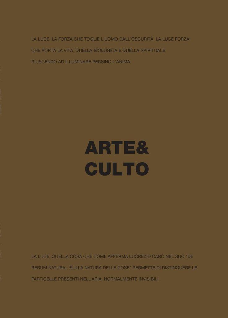 ARTE & CULTO Art enlightens the mind, light illuminates art www.linealight.com