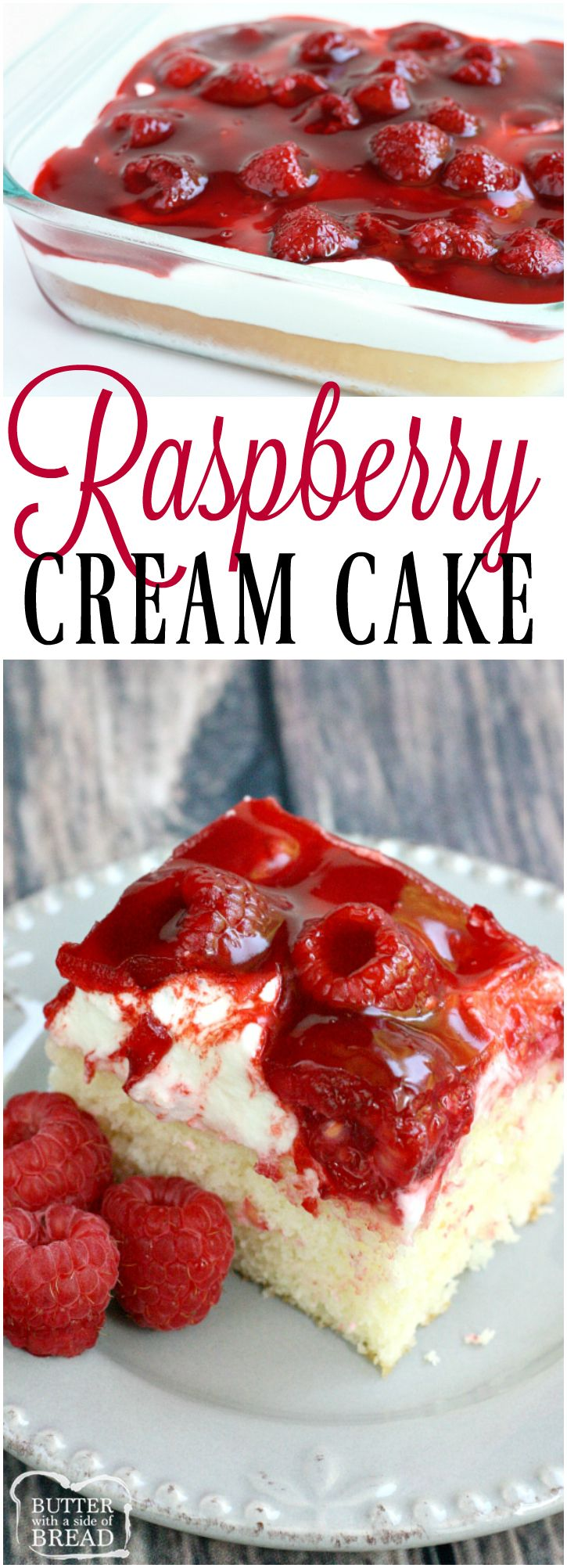 Raspberry Cream Cake begins with a white cake mix that is topped with sweet whipped cream, raspberries and danish #dessert. Easy, delicious & absolutely lovely #raspberry #whippedcream #cake #recipe from Butter With A Side of Bread #cakemix #berries&cream