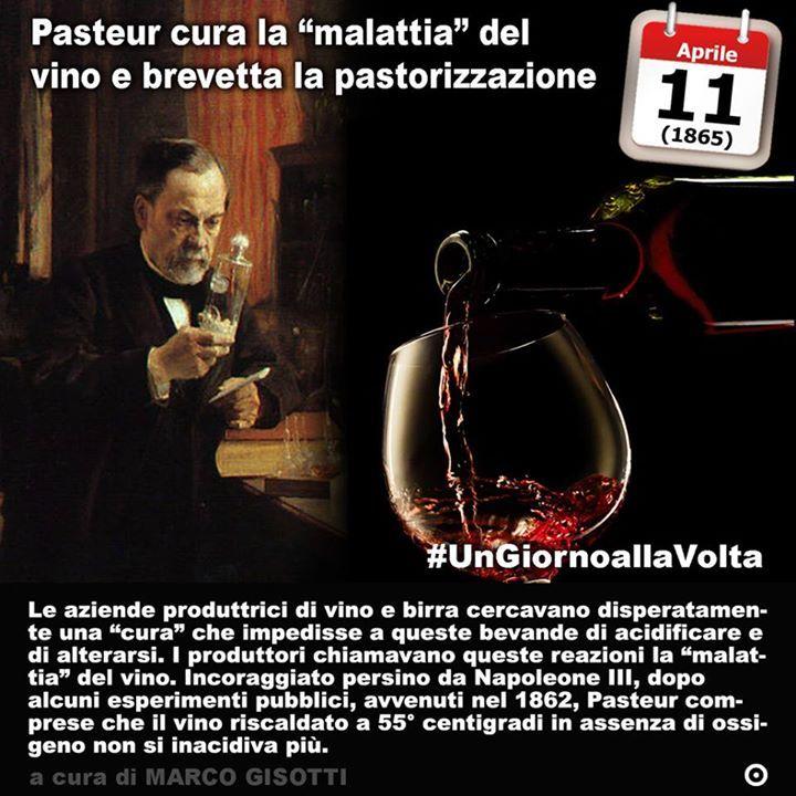 11 aprile 1865: Pasteur brevetta la pastorizzazione  Immaginate di voler conservare la birra. O il vino. O il latte. Non è un problema che vi tocca da vicino. Non più non oggi. Quasi tutti questi prodotti oggi li compriamo già belli che pastorizzati o comunque trattati per non farli andare a male o per evitare di berci qualche cosa che potrebbe farci male. La pastorizzazione è un procedimento piuttosto semplice: si tratta di portare sostanze o semiliquide ad una temperatura compresa fra i 60…