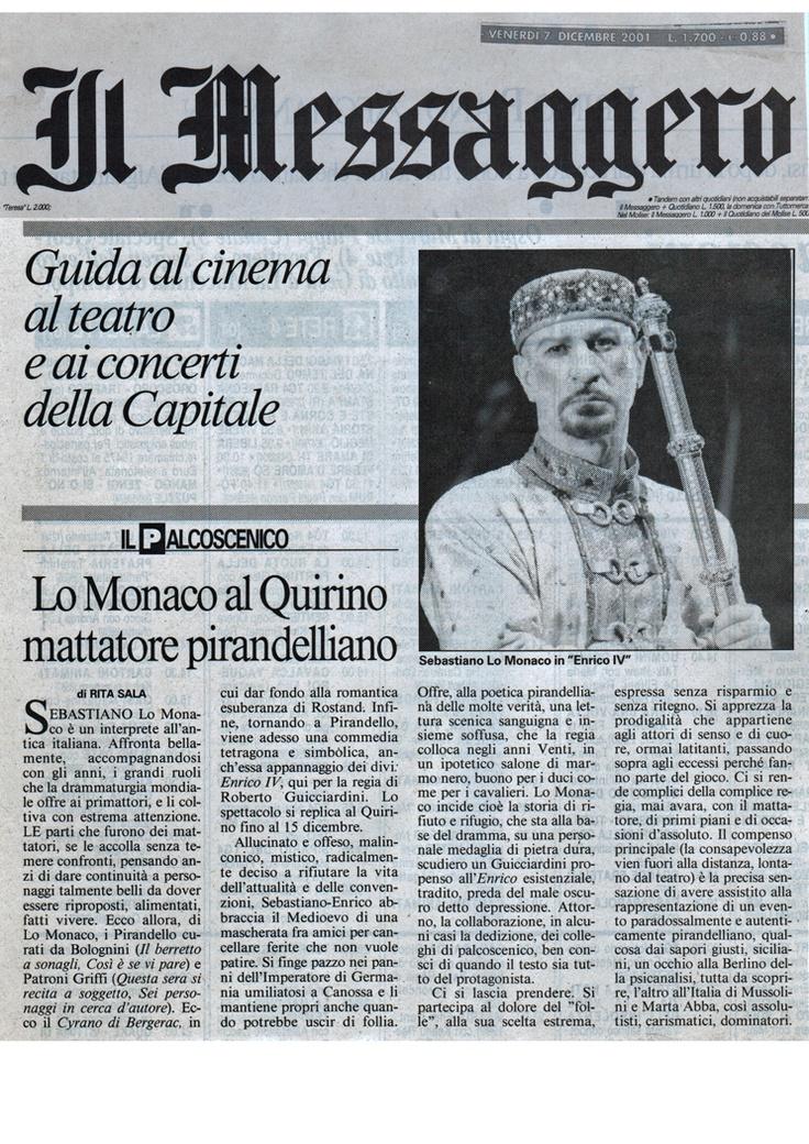 """7 dicembre 2001 Rita Sala a proposito dello spettacolo """"Enrico IV"""" di Luigi Pirandello, regia di Roberto Guicciardini con Sebastiano Lo Monaco"""