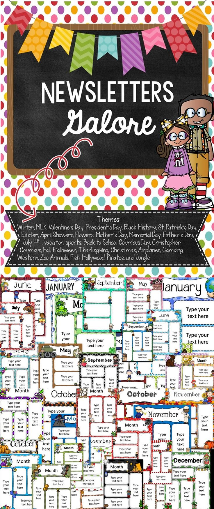 These are newsletters that can be used in the classroom throughout the entire year. Holidays and various themes are included.