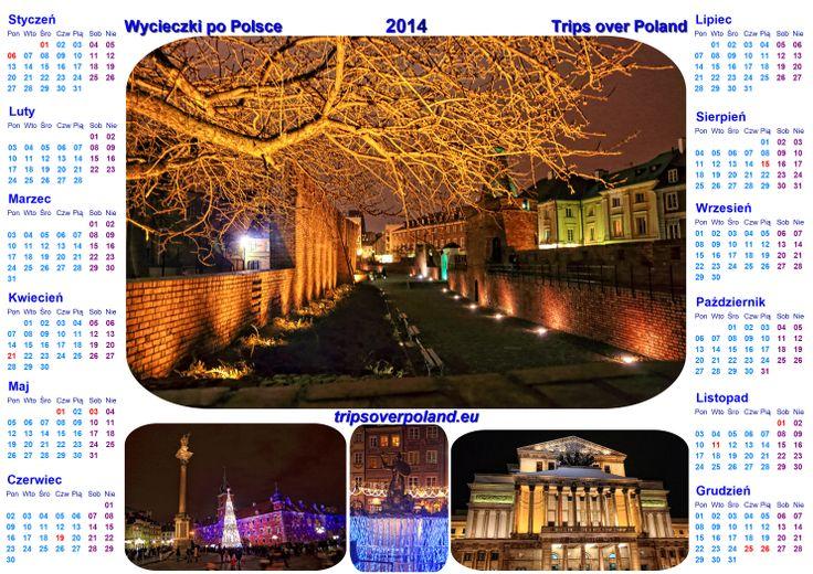 CZAS PLANOWAĆ WYCIECZKI NA ROK 2014 I POPATRZEĆ NA KALENDARZE - http://www.tripsoverpoland.eu/blog/2013/12/25/czas-planowac-wycieczki-na-rok-2014-i-popatrzec-na-kalendarze/