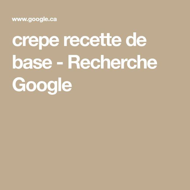 crepe recette de base - Recherche Google