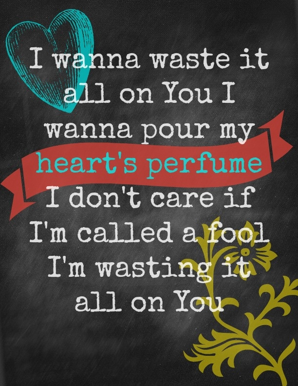 raindrops on roses: Waste all my time on You    Kim Walker's lyrics from Waste my Time  on new cd Still Belive