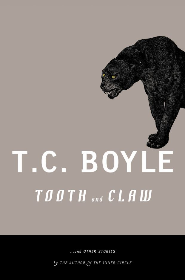 Tooth and Claw by T. C. Boyle; design by Paul Buckley (Penguin / September 2005)