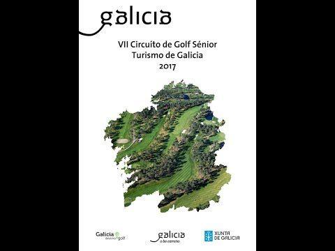 VII TORNEO GOLF SENIOR TURISMO DE GALICIA 2017. FINAL 15, 16 y 17 de octubre, BALNEARIO DE MONDARIZ