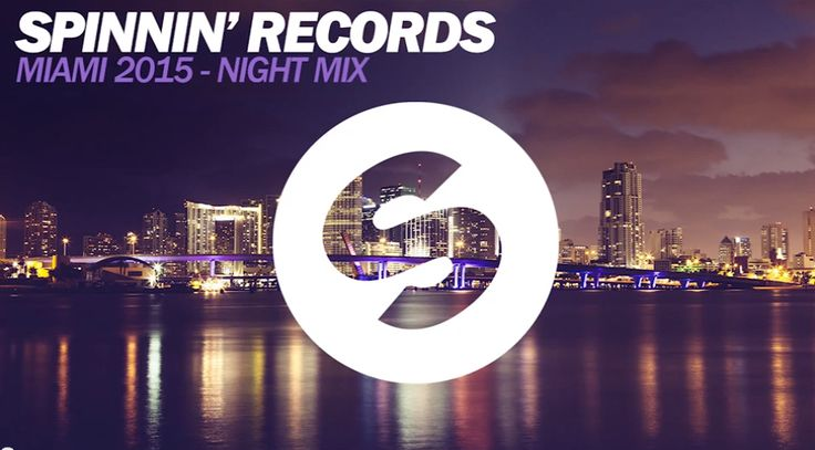 Spinnin-Records-Miami-2015-Night-Mix.png (852×472)
