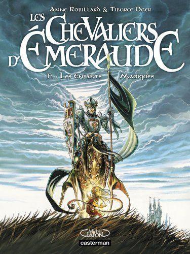 Les Chevaliers d'Emeraude, Tome 1 : Les Enfants Magiques de Tiburce Oger, http://www.amazon.fr/dp/2203040068/ref=cm_sw_r_pi_dp_pZj8sb06BJ1FY