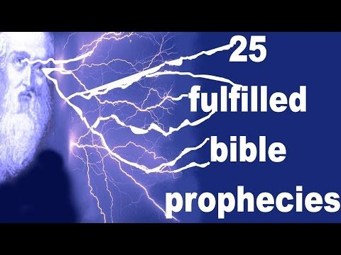 ▶ 25 Fulfilled Bible Prophecies you can't deny - YouTube 13:54