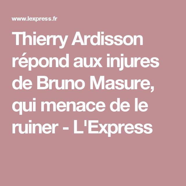 Thierry Ardisson répond aux injures de Bruno Masure, qui menace de le ruiner - L'Express