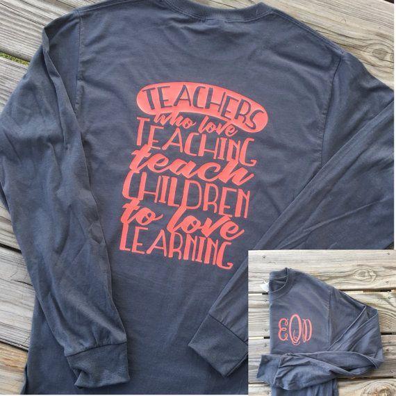 Monogrammed Teaching Long Sleeve Shirt. Teacher Shirt. Teacher
