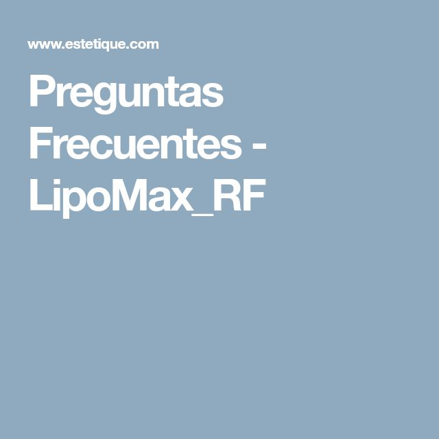 Preguntas Frecuentes - LipoMax_RF