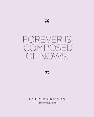 Bridal Shower Quotes to Set the Mood for the Pre-Wedding Bash  - Emily Dickinson