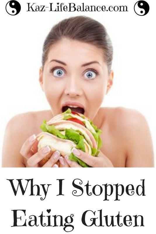 Why I stopped eating gluten...