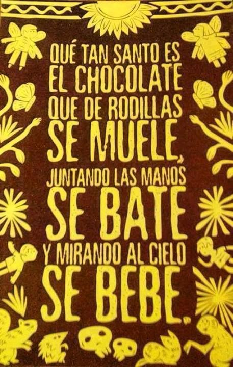 Chocolate. How chocolate, holly is, that you groun in knees. You stir whit unite hands and drink seeing to Stars.