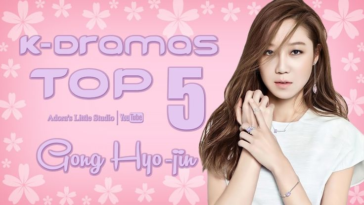 TOP 5 Gong Hyo-jin K-Dramas - My Top 5 Korean Dramas with Gong Hyojin / 공효진 / Kong Hyo Jin