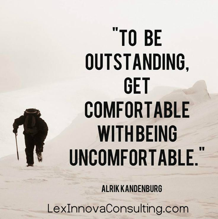 Image result for uncomfortable success quotes