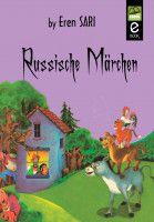 Russische Märchen, an ebook by Eren Sarı at Smashwords