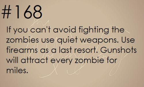 Zombie Apocalypse Survival Tip #168