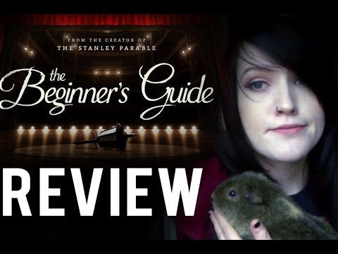 The Beginners Guide Review || *Spoilers