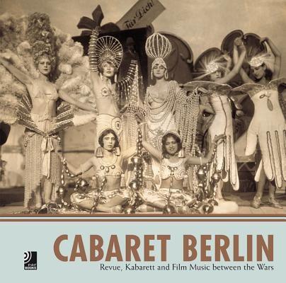Cabaret Berlin by Edel Classics, Edel Earbooks