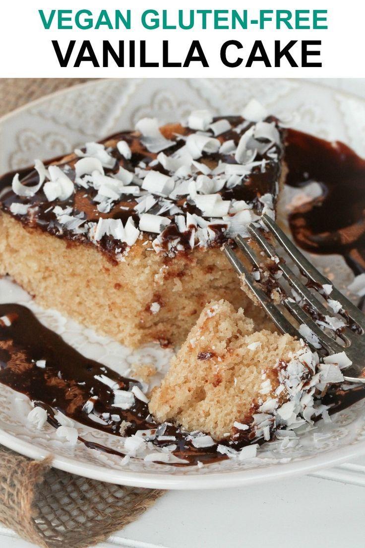 Vegan Gluten Free Vanilla Cake Recipe With Images Gluten