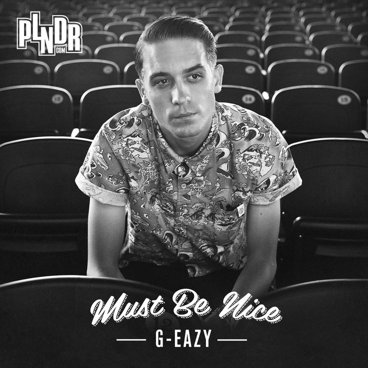 G-Eazy Must Be Nice Album Art