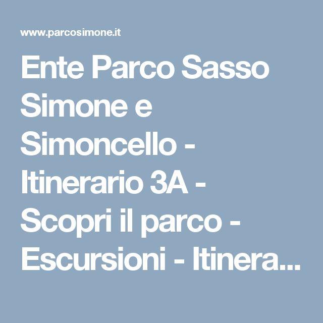 Ente Parco Sasso Simone e Simoncello - Itinerario 3A - Scopri il parco - Escursioni - Itinerari - Trekking