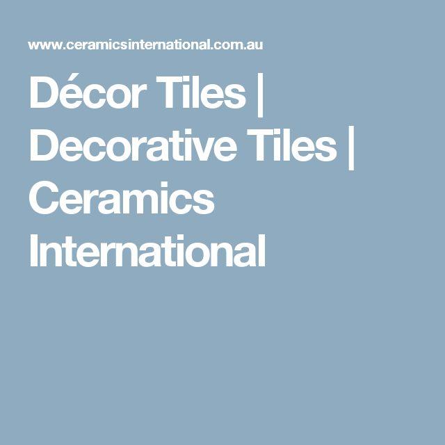 Décor Tiles   Decorative Tiles   Ceramics International