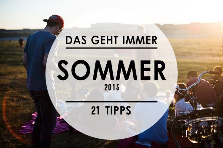 Hallo Sommer! Wir wollen mit dir spielen. 21 Tipps für schöne Sommer-Tage in Berlin.