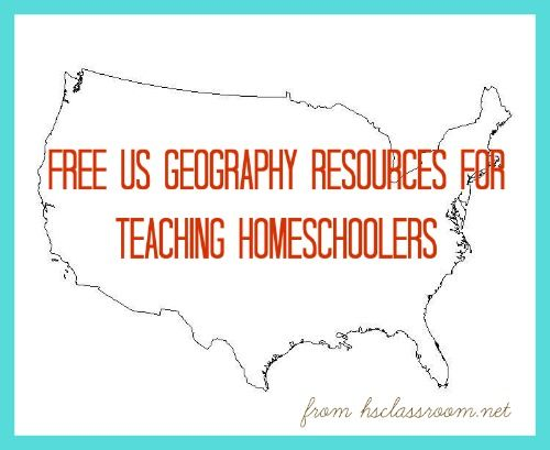 free U.S. geography resources for teaching homeschoolers  |  The Homeschool Classroom