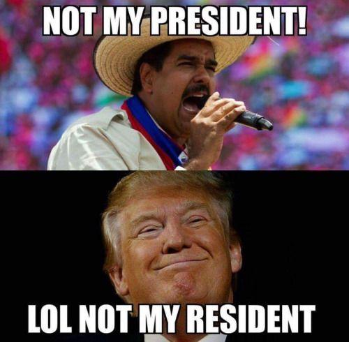 Trump IS my president.
