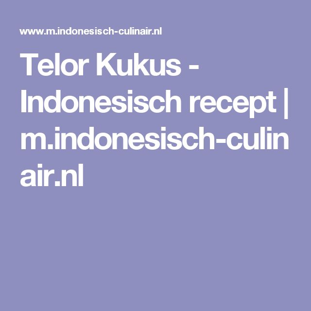 Telor Kukus - Indonesisch recept | m.indonesisch-culinair.nl