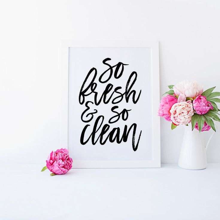 So Fresh and So Clean - Bathroom Quote. Print your own bathroom decor! Instant Download. Print and display this so fresh and so clean quote in your bathroom. Hand lettered in black and white to match any bathroom. You will receive an instant download of this printable art in 3 sizes. If you have good thoughts they will shine out of your face like sunbeams and you will always look lovely. - Quote by Roald Dahl Perfect for framing and placing on your desk in your office or bedroom to remind…