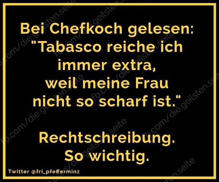 Frau lustig witzig Sprüche Bild Bilder Rechtschreibung lustig