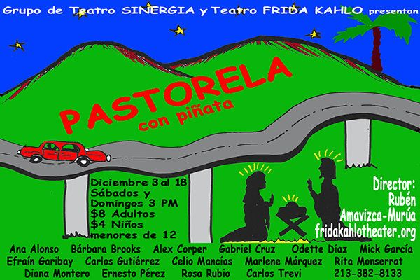 "Los Angeles, CA ~ Teatro Frida Kahlo presents ""Pastorela con Piñata,"" the shepherds are now immigrants in a city park and join forces to fight evil on Christmas Eve."