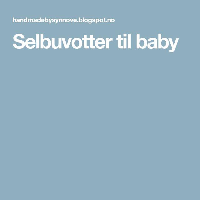 Selbuvotter til baby