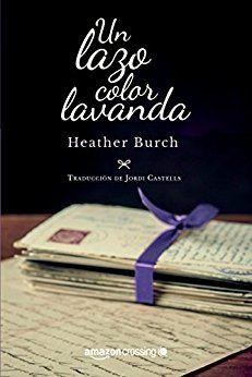 Un lazo color lavanda de [Burch, Heather]