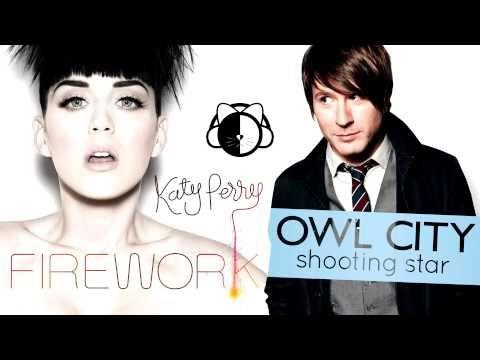 Firework vs Shooting Star [Owl City & Katy Perry Mashup] - YouTube