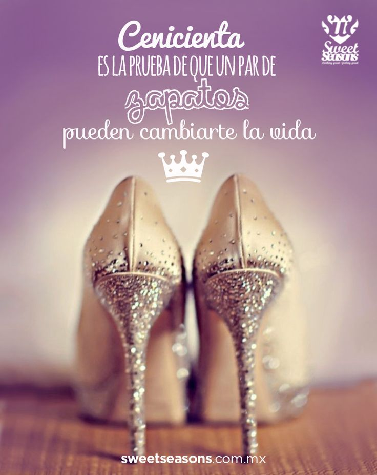 Verdades de princesa que sólo las mujeres comprendemos #Frase #Zapatos #Cenicienta #love #princesa #quote #shoes