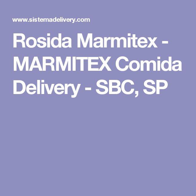 Rosida Marmitex - MARMITEX Comida Delivery - SBC, SP