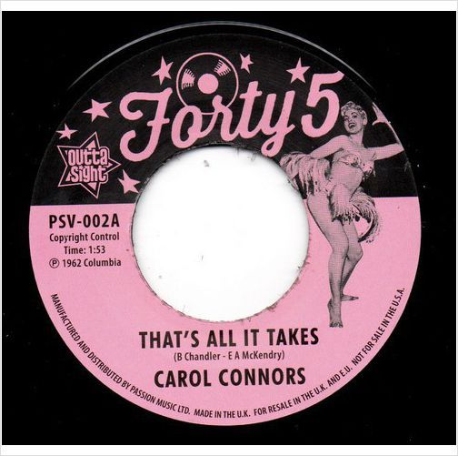 """CAROL CONNORS That's All It Takes / I Wanna Know NEW POPCORN NORTHERN SOUL 45 7"""""""