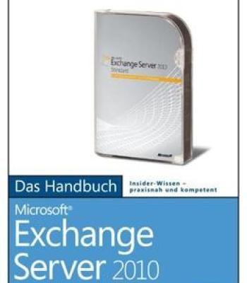 Microsoft Exchange Server 2010 – Das Handbuch PDF