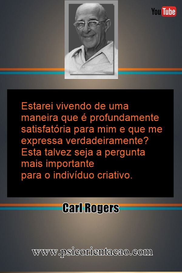 frases humanistas psicologia, frases para psicologia, frases engraçadas psicologia, mensagens psicologia, frases de psicologia.com, frases Carl Rogers