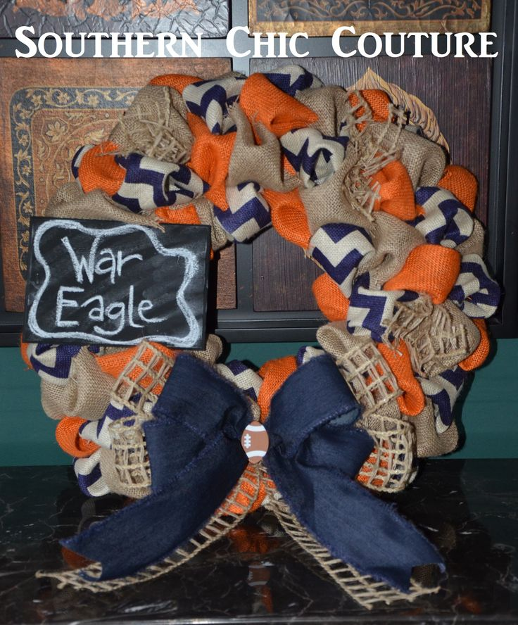 Weagle Weagle War Eagle- This AUsome wreath is a great way to show your friends, family, and neighbors your team spirit. Orange, Blue, white/blue chevron burlap and jute pull together with great Ribbon making this a great statement for you Auburn Tiger Fans! Chalk board can be personalized to say anything you like- WAR EAGLE!! ORDER ON OUR ETSY SITE: https://www.etsy.com/shop/SouthernChicCouture