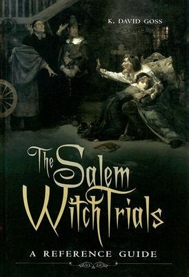 """David Goss '74, assistant professor of history, wrote """"The Salem Witch Trials: A Reference Guide."""" A comprehensive textbook analyzing witchcraft trials in medieval European history with four chapters on the Salem, Massachusetts, episodes. It includes biographies of prominent people of that time, documents, and a glossary of legal and cultural terms."""