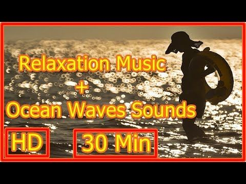 Ocean Waves Sounds/ Relaxation Music/ Stress Relief, Meditation, Yoga, Nap, Concentration, Study - http://LIFEWAYSVILLAGE.COM/stress-relief/ocean-waves-sounds-relaxation-music-stress-relief-meditation-yoga-nap-concentration-study/